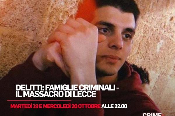 Il massacro di Lecce su Crime Investigation